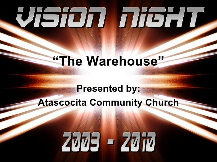 """"""" The Warehouse"""" Presented by: Atascocita Community Church"""