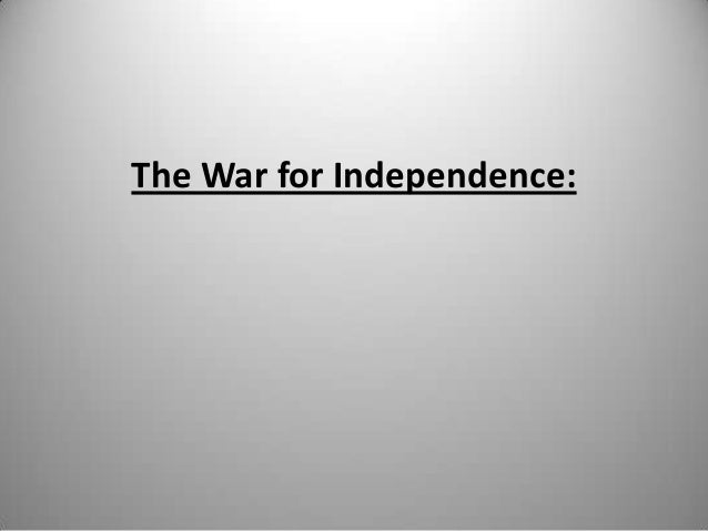 The War for Independence: