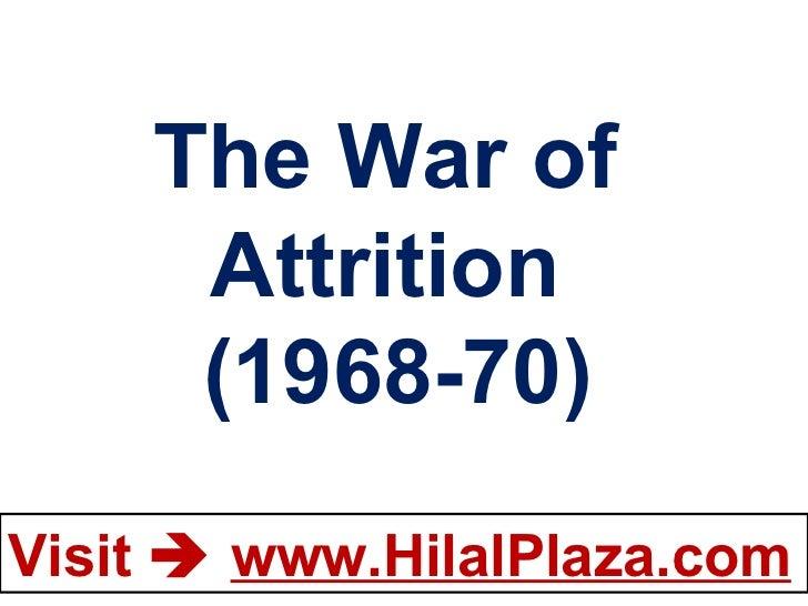 The War of  Attrition  (1968-70)