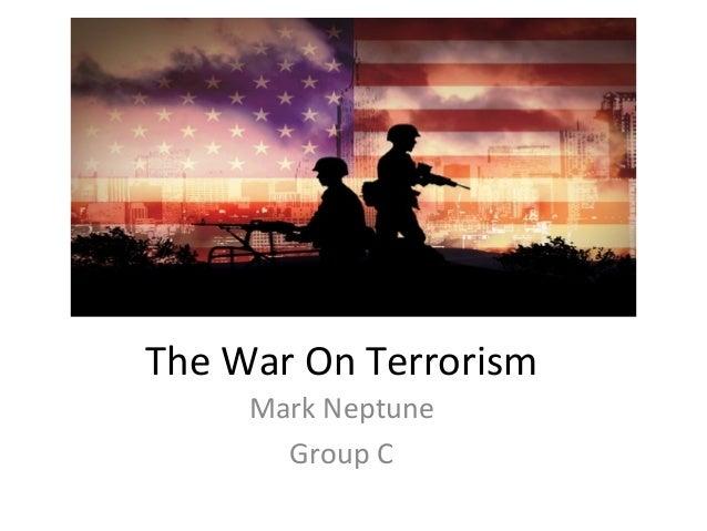 The War On Terrorism Mark Neptune Group C