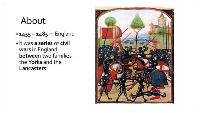 wars of the roses 1455 1471 essay The war began with first battle of st albans (1455)  of the battle of  tewkesbury (1471), an important battle in the war of the roses.