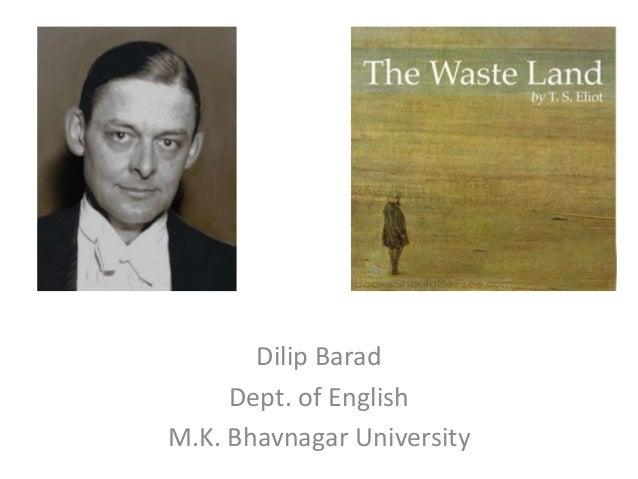 Dilip Barad Dept. of English M.K. Bhavnagar University