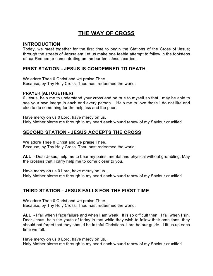 THE WAY OF CROSS INTRODUCTION Today, we meet together for the first time to begin the Stations of the Cross of Jesus; thro...