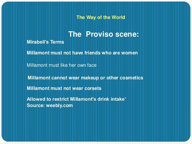 mirabell and millament relationship In act 4 of the way of the world, couple mirabell and millamont find called the proviso scene, gives important insight into mirabell and millamont's relationship.