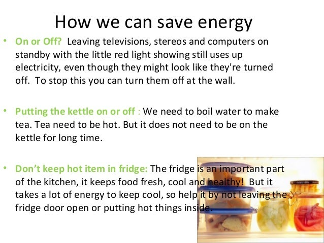 The ways to protect environment for Ways you can save energy