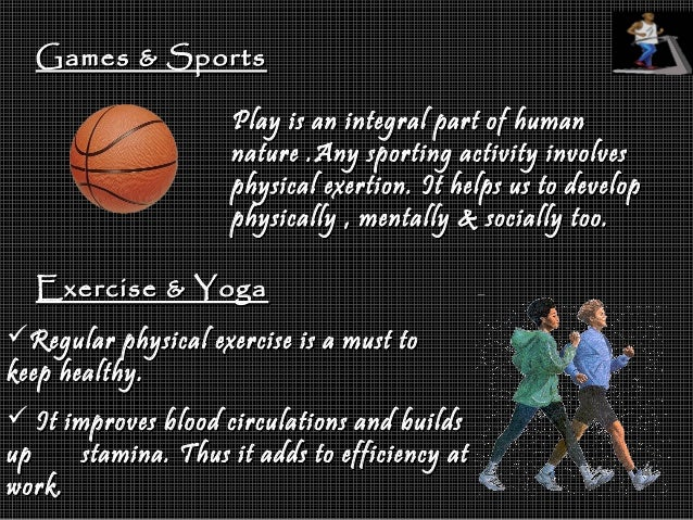 Games & SportsGames & Sports Play is an integral part of humanPlay is an integral part of human nature .Any sporting activ...