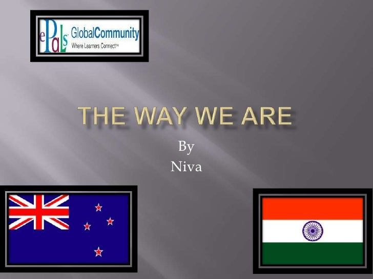 The Way We Are<br />By<br />Niva<br />