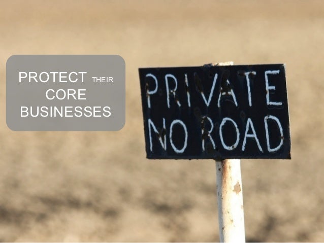 PROTECT THEIR       CORE    BUSINESSESNovember 6th, 2012   15
