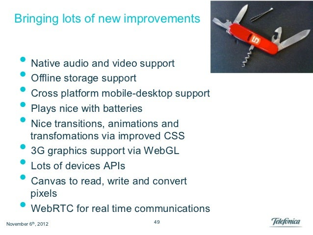 Bringing lots of new improvements     • Native audio and video support     • Offline storage support     • Cross platfo...