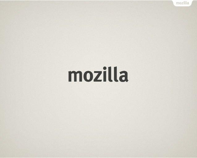 FIREFOX OS @ FOSDEM                     Tristan Nitot Principal Mozilla Evangelist, Mozilla Europe Founder         tnitot@...