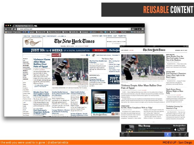 the web you were used to is gone   @albertatrebla MOB'd UP - San Diego REUSABLE CONTENT