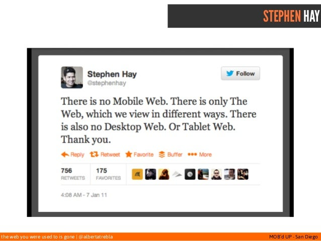 the web you were used to is gone   @albertatrebla MOB'd UP - San Diego STEPHEN HAY