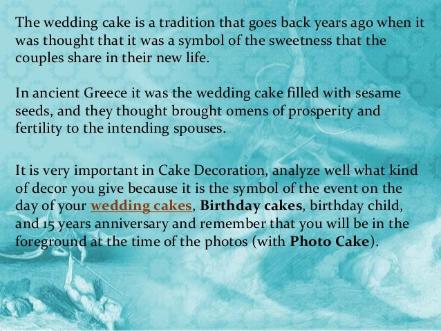meaning of wedding cake the wedding cakes was a symbol of the sweetness that the 17241