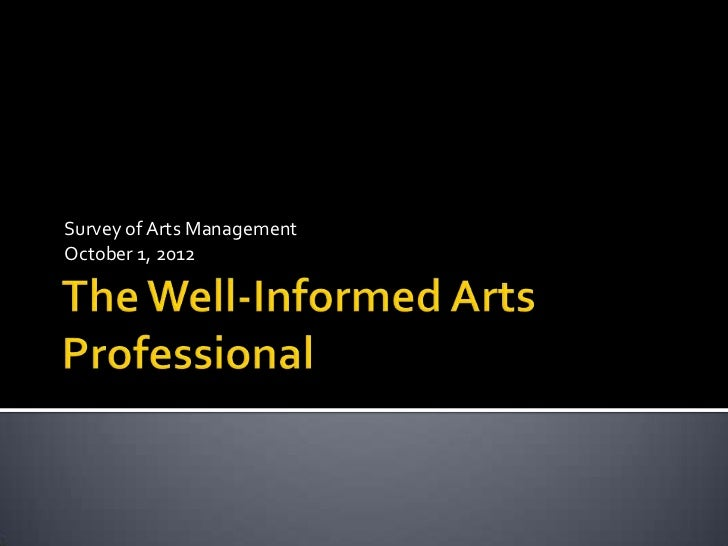 Survey of Arts ManagementOctober 1, 2012