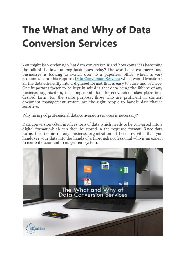 The What and Why of Data Conversion Services You might be wondering what data conversion is and how come it is becoming th...