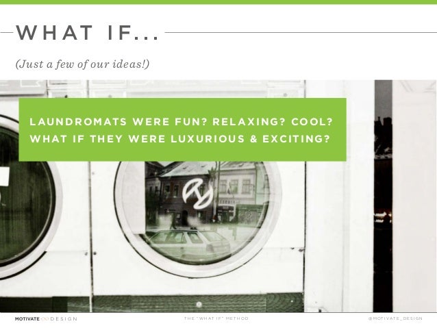 The What If Technique presented by Motivate Design Slide 29