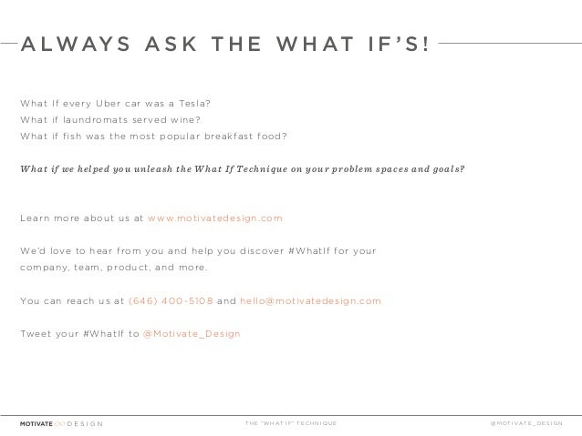 The What If Technique presented by Motivate Design Slide 48