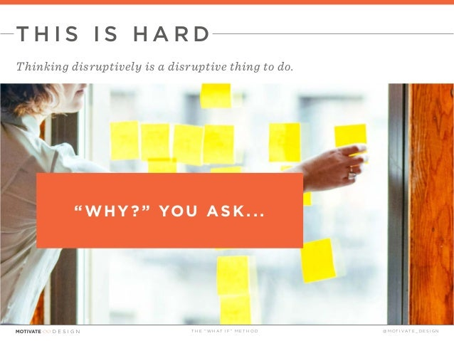 The What If Technique presented by Motivate Design Slide 6