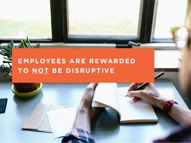 """T H E """" W H AT I F """" T E C H N I Q U E @ M O T I VAT E _ D E S I G N EMPLOYEES ARE REWARDED TO NOT BE DISRUPTIVE"""