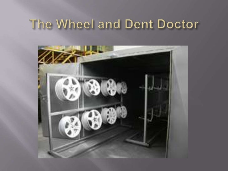 The Wheel and Dent Doctor<br />