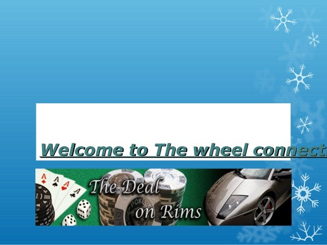 Welcome to The wheel connectiWelcome to The wheel connecti