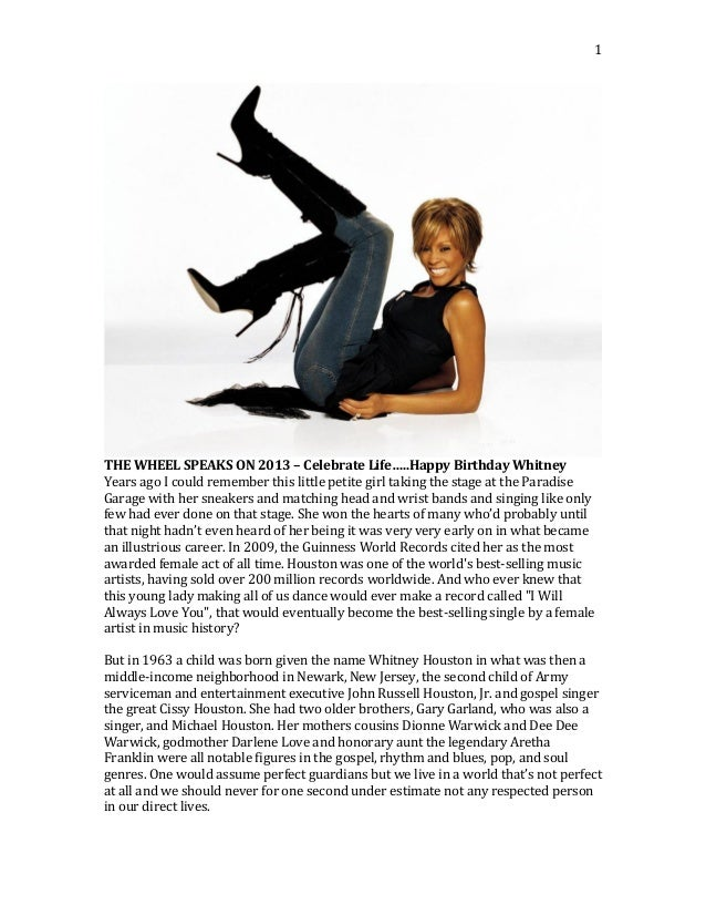 1	    	    THE	   WHEEL	   SPEAKS	   ON	   2013	   –	   Celebrate	   Life…..Happy	   Birthday	   Whitney	    Years	   ag...