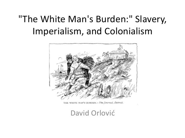white mans burden Define white man's burden white man's burden synonyms, white man's burden pronunciation, white man's burden translation, english dictionary definition of white man&#39s burden.