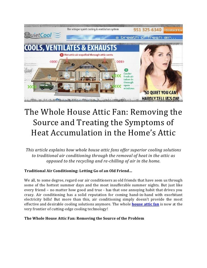 The Whole House Attic Fan: Removing the  Source and Treating the Symptoms of Heat Accumulation in the Home's AtticThis art...