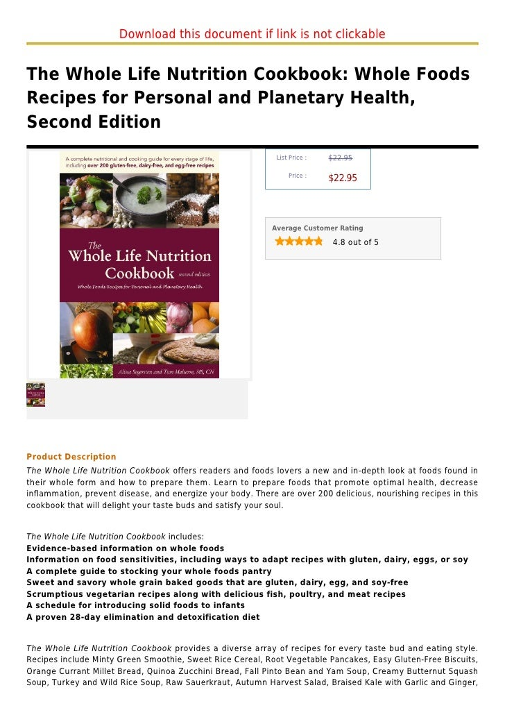 Download this document if link is not clickableThe Whole Life Nutrition Cookbook: Whole FoodsRecipes for Personal and Plan...