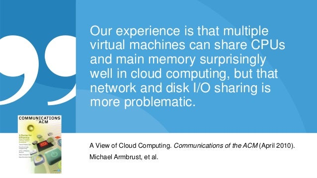 © 2015 Riverbed Technology. All rights reserved. 11 Our experience is that multiple virtual machines can share CPUs and ma...