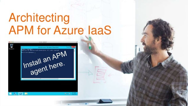 © 2015 Riverbed Technology. All rights reserved. 24 Architecting APM for Azure IaaS