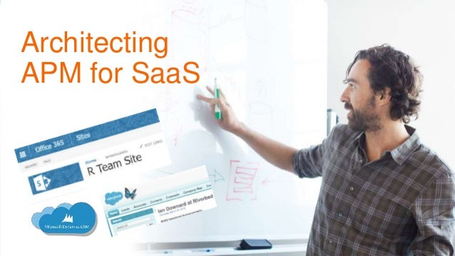 © 2015 Riverbed Technology. All rights reserved. 31 Architecting APM for SaaS