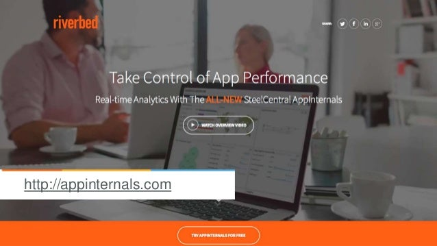© 2015 Riverbed Technology. All rights reserved. 39 http://appinternals.com