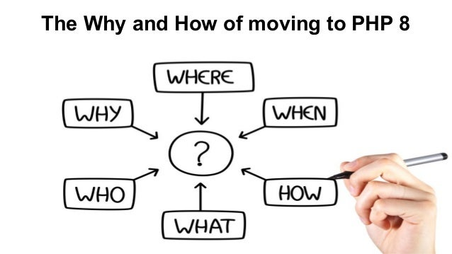 The Why and How of moving to PHP 8