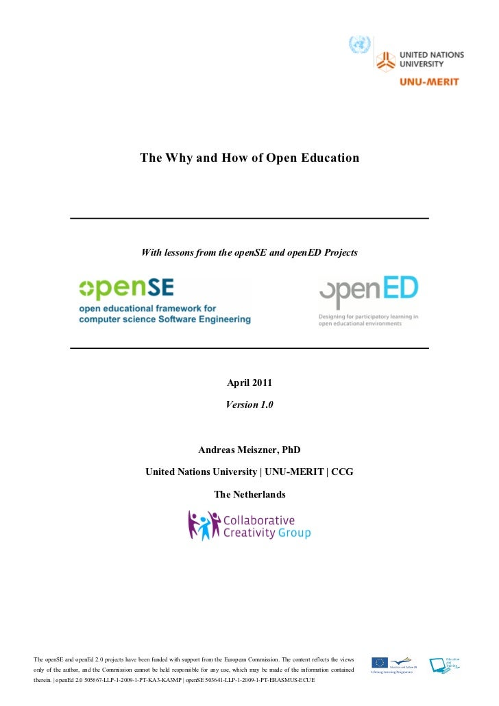 The Why and How of Open Education                                          With lessons from the openSE and openED Project...