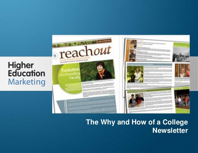 The Why And How Of A College Newsletter Slide 1 The Why and How of a College Newsletter