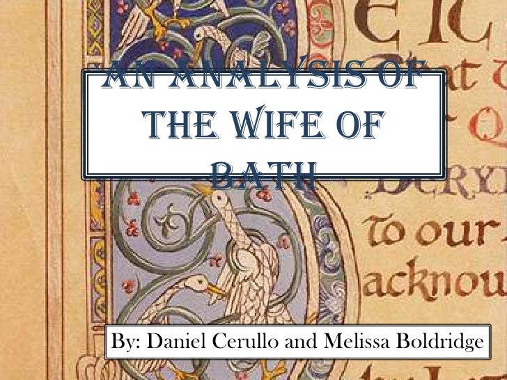 "wife of bath analysis The wife of bath's prologue analysis in her lengthy prologue, the wife of bath recites her autobiography, announcing in her very first word that ""experience."