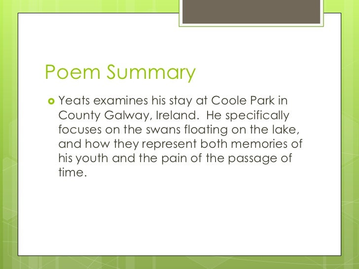 essay on the wild swans at coole The wild swans at coole by wb yeats the wild swans at coole learning guide by phd students from stanford, harvard, berkeley.