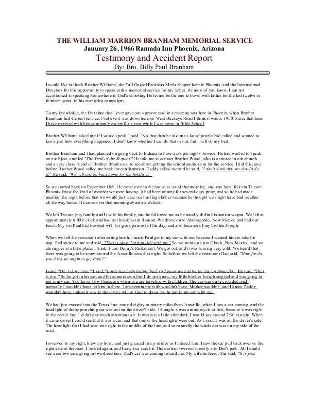 THE WILLIAM MARRION BRANHAM MEMORIAL SERVICE January 26, 1966 Ramada Inn Phoenix, Arizona Testimony and Accident Report By...
