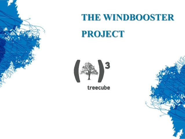 THE WINDBOOSTER PROJECT