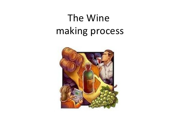 The Winemaking process