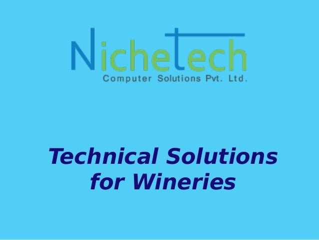 Technical Solutions for Wineries