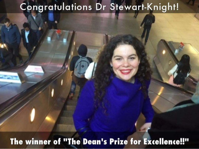"Doctor Kirsten Stewart Knight winner of  ""The Dean's Prize for Excellence!!"
