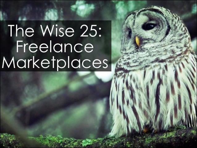 The Wise 25: Freelance Marketplaces