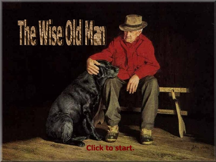 The Wise Old Man Click to start.