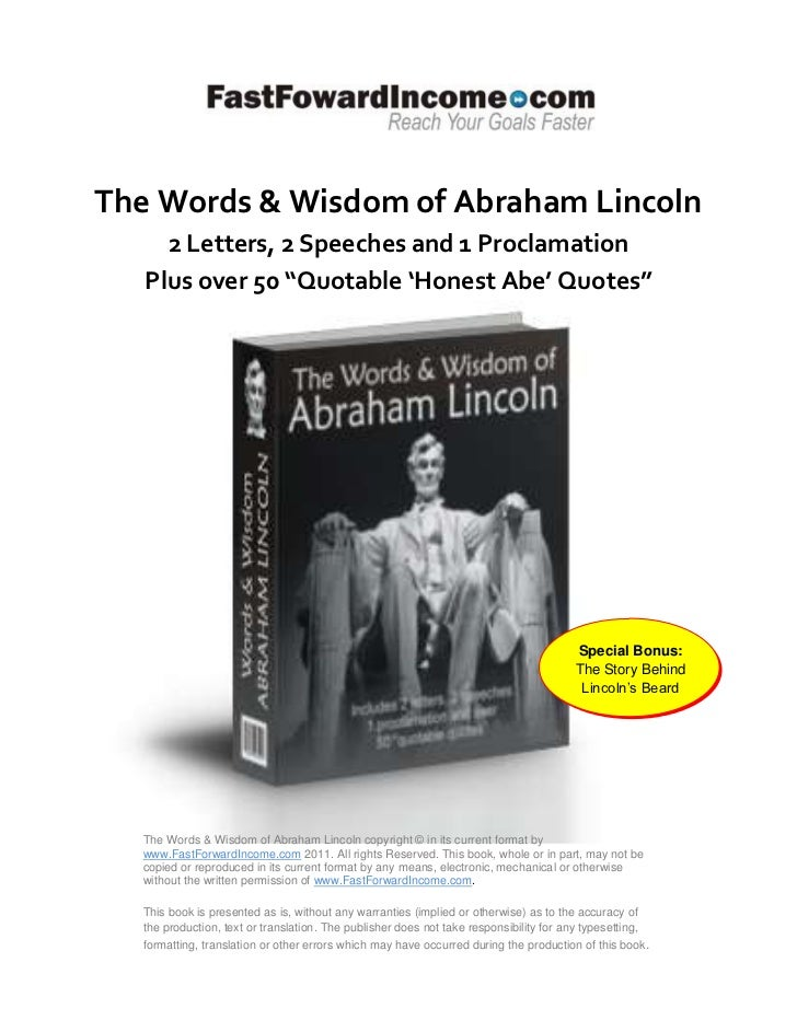 "The Words & Wisdom of Abraham Lincoln     2 Letters, 2 Speeches and 1 Proclamation   Plus over 50 ""Quotable 'Honest Abe' Q..."