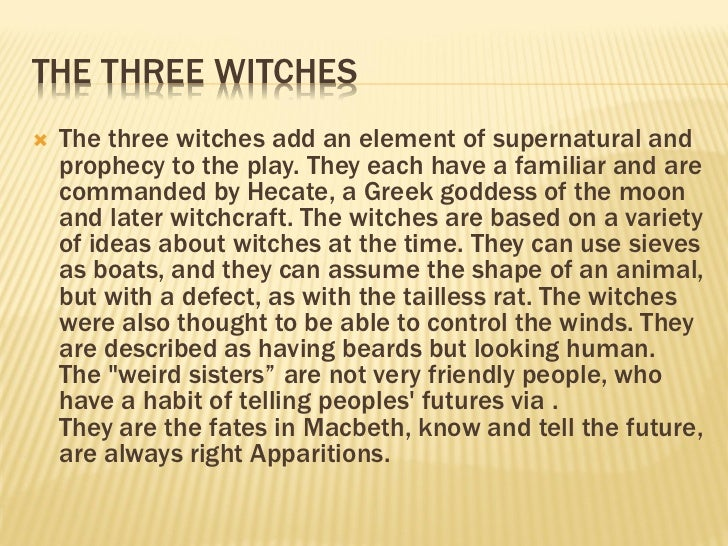 how are the witches presented in macbeth