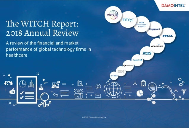 © 2019 Damo Consulting Inc. The WITCH Report: 2018 Annual Review A review of the financial and market performance of globa...