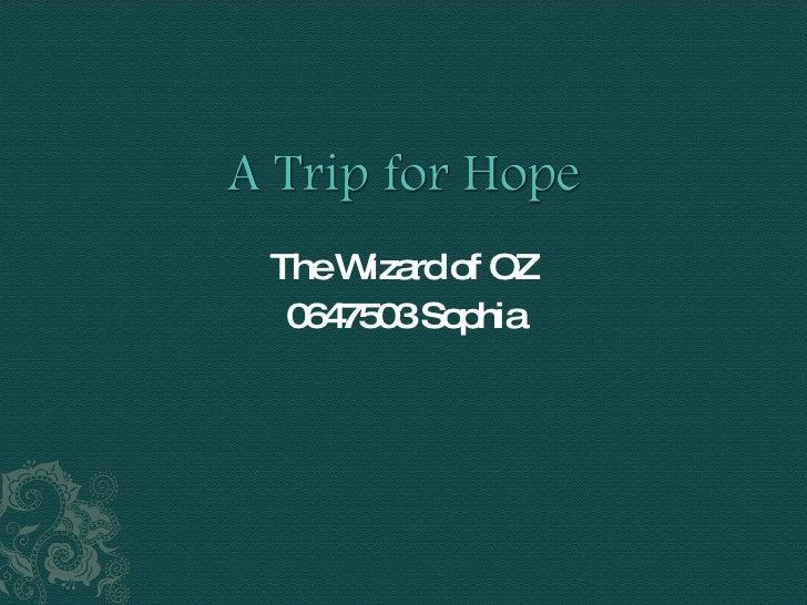 The Wizard of OZ 0647503 Sophia