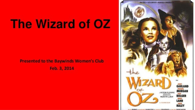 The Wizard of OZ Presented to the Baywinds Women's Club Feb. 3, 2014